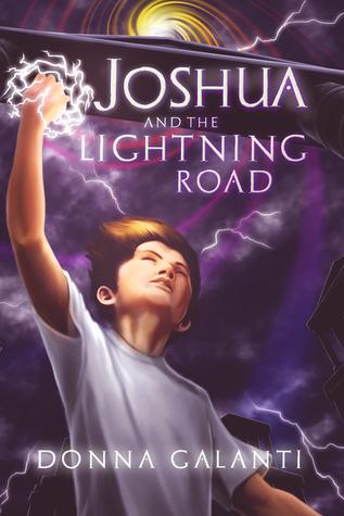 Joshua and the Lightning Road (Lightning Road #1)